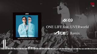 AK-69 / ONE LIFE feat. UVERworld -ACE1 REMIX-