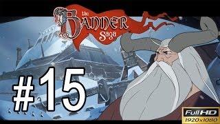 The Banner Saga Walkthrough - Part 15 Gameplay 1080p
