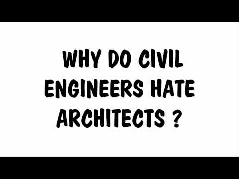 Why Do Civil Engineers Hate Architects?