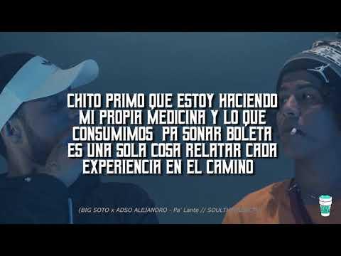 Big Soto - #Palante 💊 ft Adso Alejandro (Letra/Lyrics)