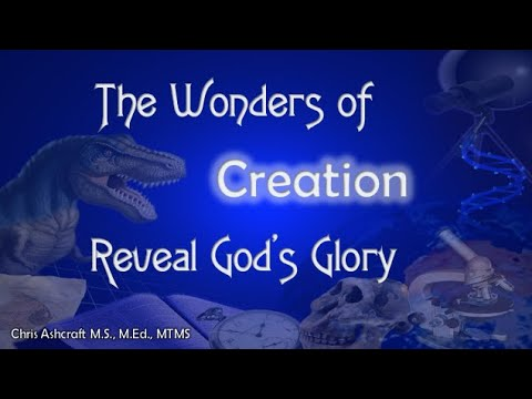 The Wonders of Creation Reveal God's Glory