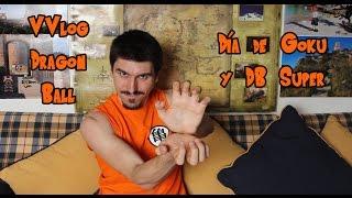 VVlog - Día de Goku | Dragon Ball Super | ¡Nueva saga!