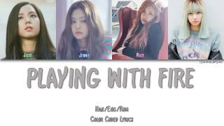 BLACKPINK - PLAYING WITH FIRE (불장난) [Color Coded Han|Rom|Eng] MP3