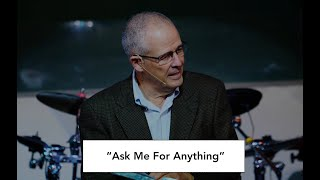 """Ask Me For Anything"" 9/13/20 Service"