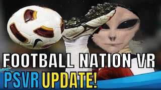 Football Nation VR Tournament 2018 | PSVR | UPDATE V3.04!!!!