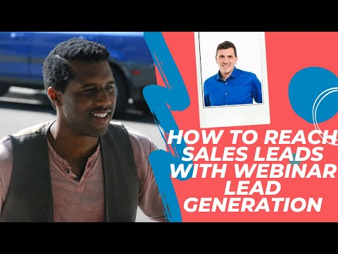 International Expert Talks How To Reach Over 600 Sales Leads With Webinar Lead Generation