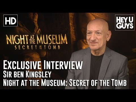 Sir Ben Kingsley Interview - Night at the Museum: Secret of the Tomb