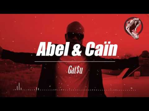 [DOSSEH TYPE BEAT] Abel & Cain (Prod By Gat$u)