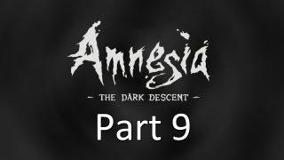 Amnesia The Dark Descent Part 9 The Vaccine