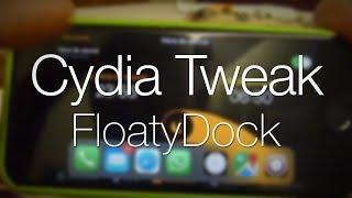 Cydia Tweak - FloatyDock (el Dock del iPad)