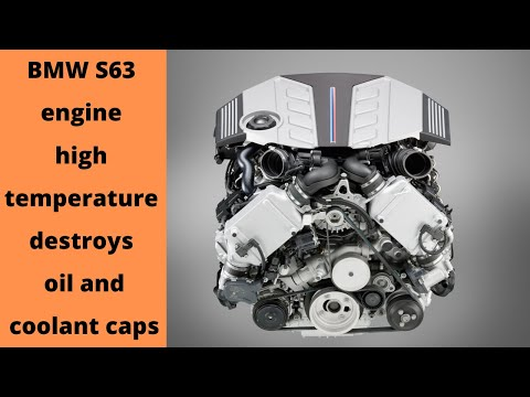 BMW S63 engine high temperature destroys oil and coolant