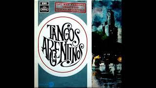 Las más famosas Orquestas Típicas Argentinas - Tangos Argentinos