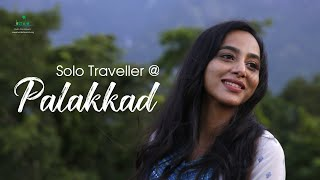 Palakkad through the lens of a Solo Female Traveler