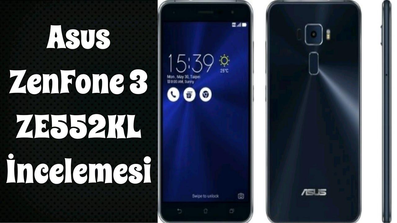 Asus Zenfone 3 Ze552kl Ncelemesi Youtube Black