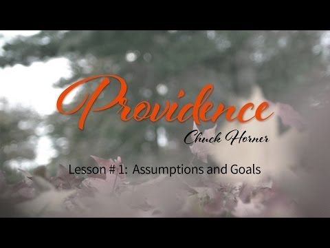 Providence: 1. Assumptions and Goals