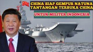 Download MILITER TERBARU~CHINA SIAP AJAK PERANG INDONESIA DEMI PEREBUTAN NATUNA~BERITA MILITER