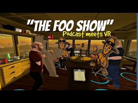The Foo show - Podcast meets VR   (Firewatch tower tour)