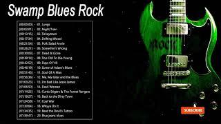 Swamp Blues Rock ⚡ Top 20 Blues Rock Songs Playlist