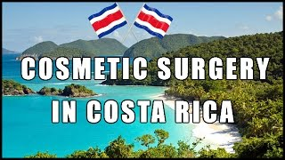 Cosmetic Surgery Costa Rica | Best Costa Rica Plastic Surgery Clinics Thumbnail