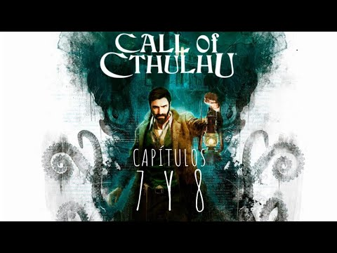 call-of-cthulhu-/-gameplay-espaÑol-sin-comentarios-/-capitulos-7-y-8-[1080p60fps][ultra]