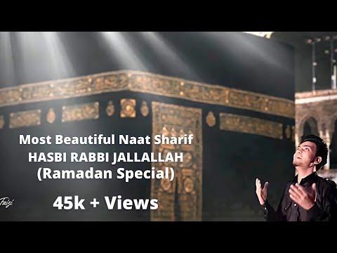 Hasbi Rabbi Jallallah - Most Beautiful Naat | Ramadan Naat | Nawab Faizi |  Ramzan | Muzammil Shaikh