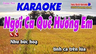 Ngợi Ca Quê Hương Em Karaoke 123 HD (Tone Nữ) - Nhạc Sống Tùng Bách