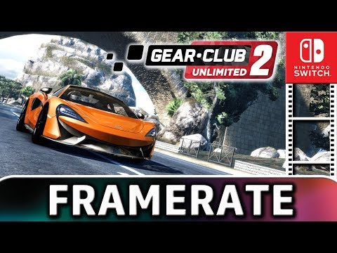 Gear Club Unlimited 2 - gameplay footage and framerate test