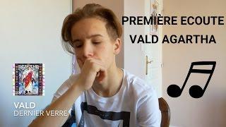 Première écoute VALD AGARTHA PART.1