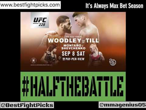 UFC 228: Woodley Vs Till Bets, Picks, Predictions On Half The Battle