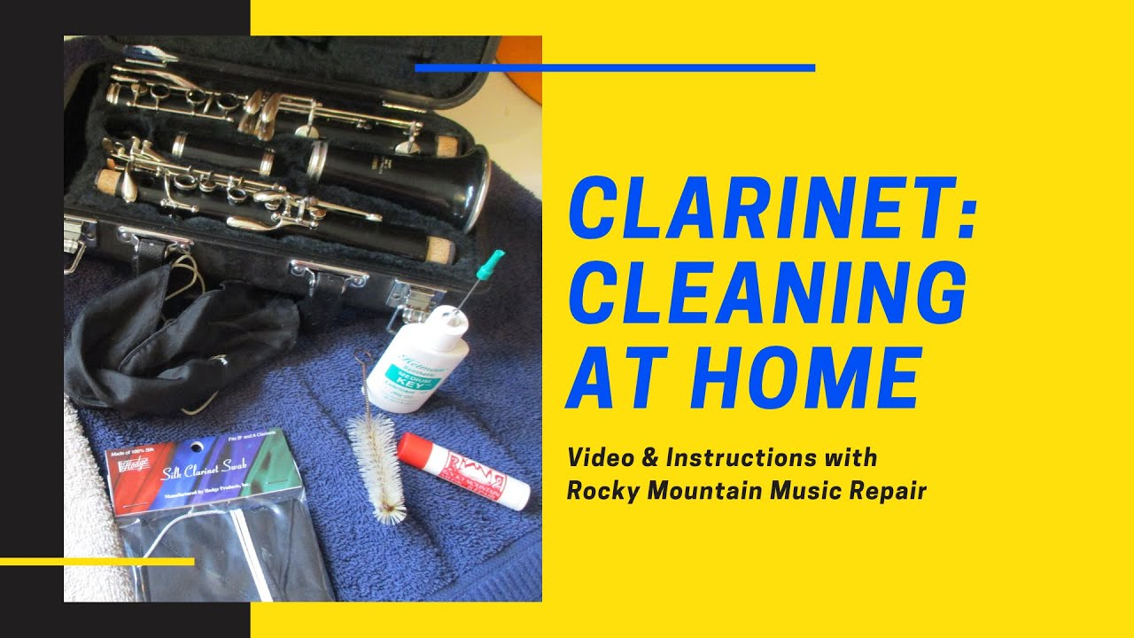 Cleaning your Clarinet at Home