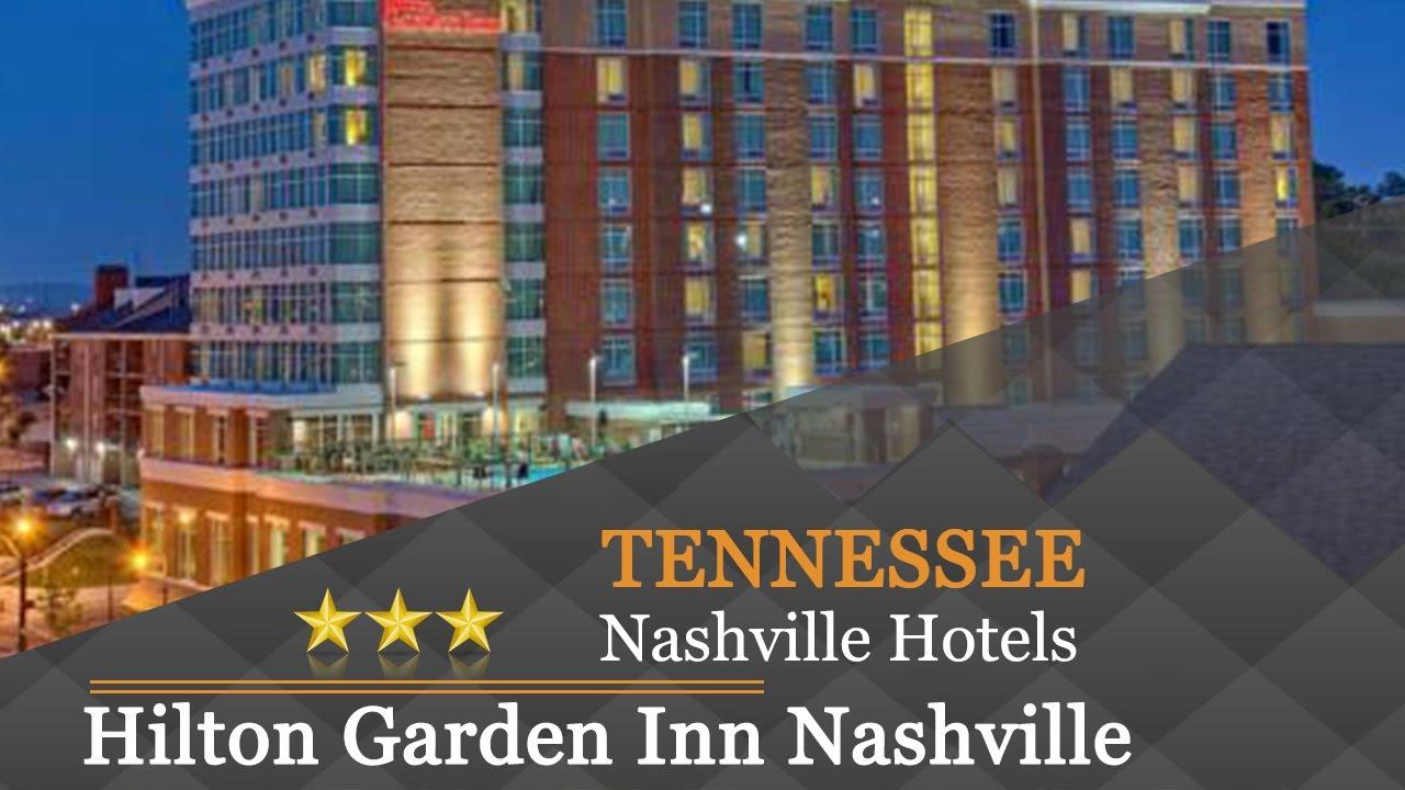 Hilton Garden Inn Nashville Downtown Convention Center Nashville Hotels Tennessee Youtube
