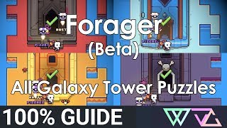 Forager (beta)   100% Guide: All Galaxy Tower Puzzles (fire Frozen Ancient Skull)