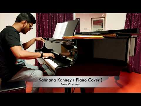 Kannaana Kanney Piano Cover | Viswasam Songs | Ajith Kumar,Nayanthara | D.Imman|Siva|Sid Sriram