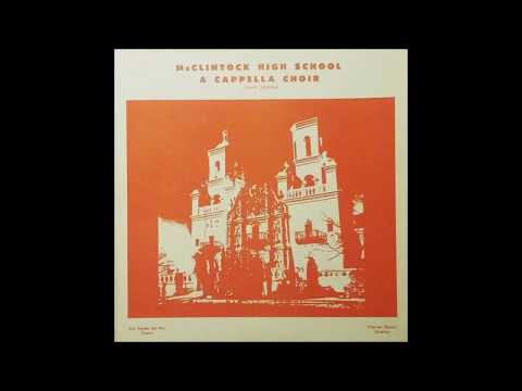 Glory To God (1974) McClintock High School A Cappella Choir