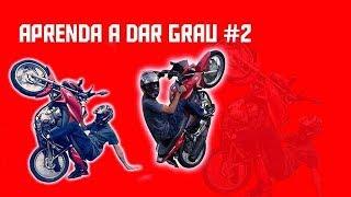 APRENDA DAR GRAU DE MOTO 2
