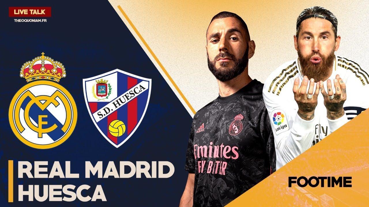 Match Live Direct REAL MADRID Vs HUESCA LIGA FOOTIME YouTube