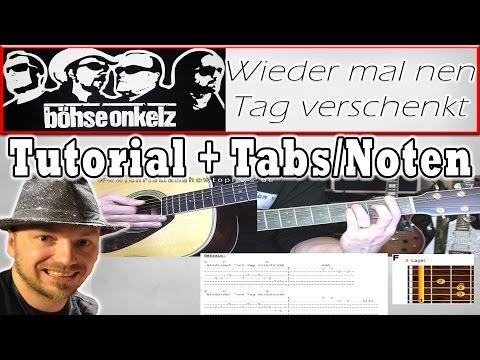 ★Böhse Onkelz - WIEDER MAL NEN TAG VERSCHENKT | Gitarren Tutorial mit SOLO +TABS/CHORDS