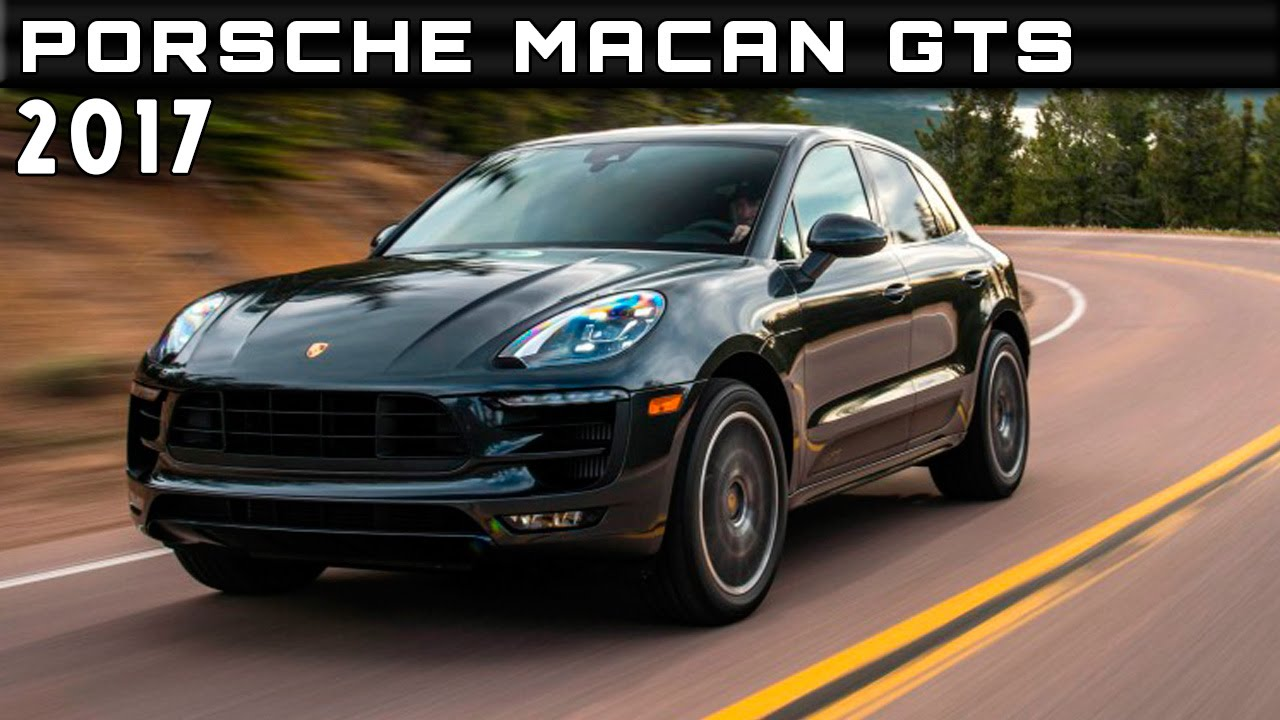 2017 Porsche Macan Gts Review Rendered Price Specs Release Date