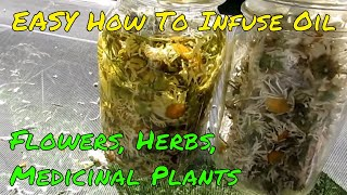 How To Make An Infused Oil - Herbalism Basics