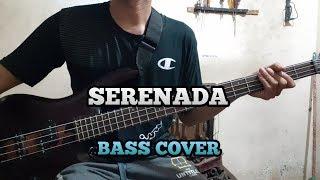 Gambar cover Bass COVER || SERENADA - Steven & Coconut Treez (basisst pemula)
