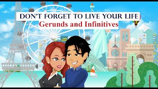 Download lagu Don't Forget to Live Your Life- Gerunds and Infinitives with Verbs