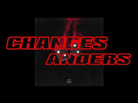 anders - Changes (Audio)