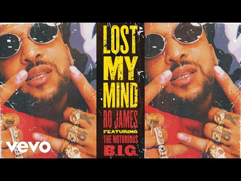 Ro James - Lost My Mind (Audio) ft. The Notorious B.I.G.