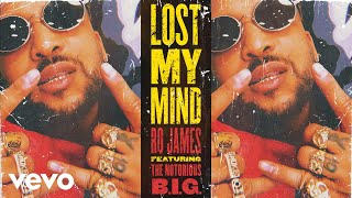 Play Lost My Mind (feat. The Notorious B.I.G)