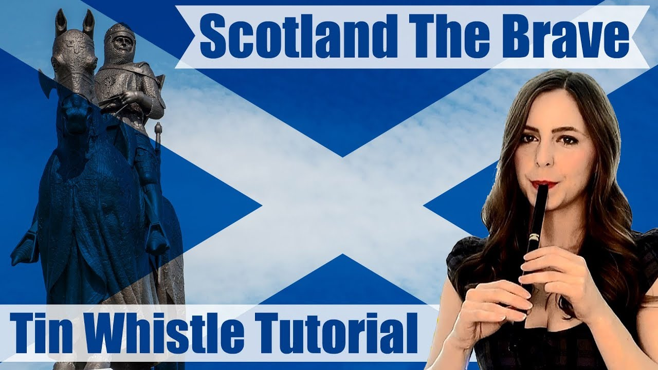 Scotland The Brave - TIN WHISTLE TUTORIAL