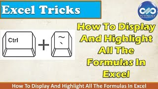 Excel Tricks : How To Display And Highlight All The Formulas In Excel | Excel Tips | dptutorials