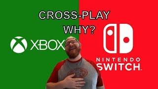 XBOX and NINTENDO SWITCH GAMES CROSS-PLAY (WHY) IT DON