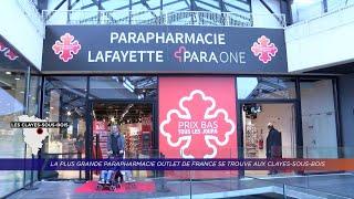 Yvelines | La plus grande parapharmacie outlet de France se trouve aux Clayes-sous-Bois