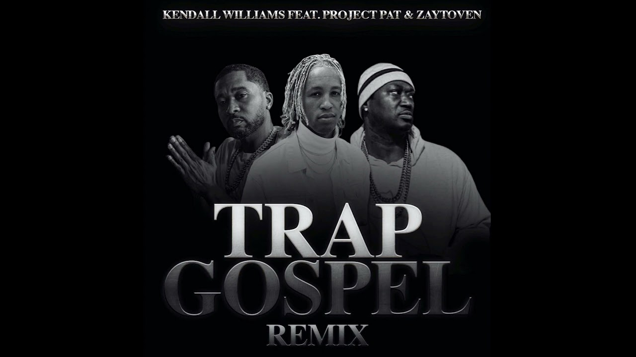 "Christian Rap | Kendall Williams - Trap Gospel Remix"" feat Zaytoven & Project Pat"" | #ChristianRap"