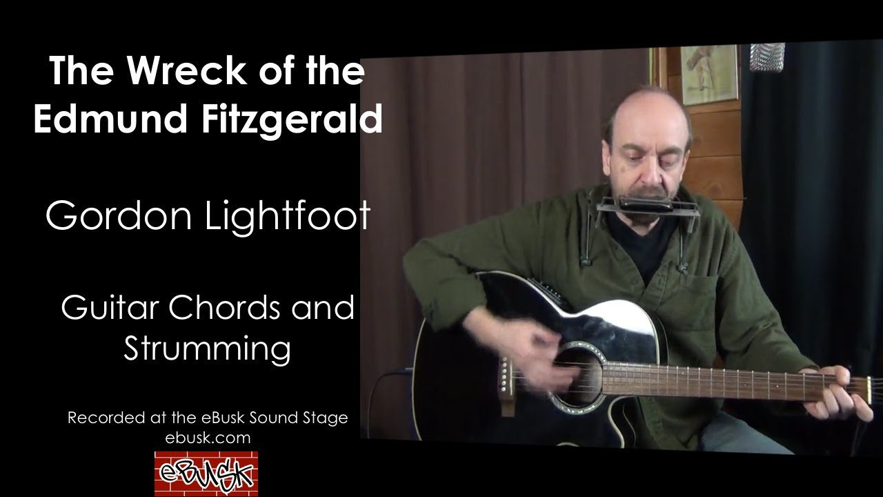 Wreck Of The Edmund Fitzgerald Guitar Lesson Youtube